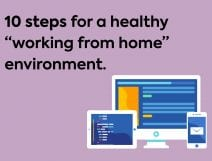 """10 steps for a healthy """"working from home"""" environment"""